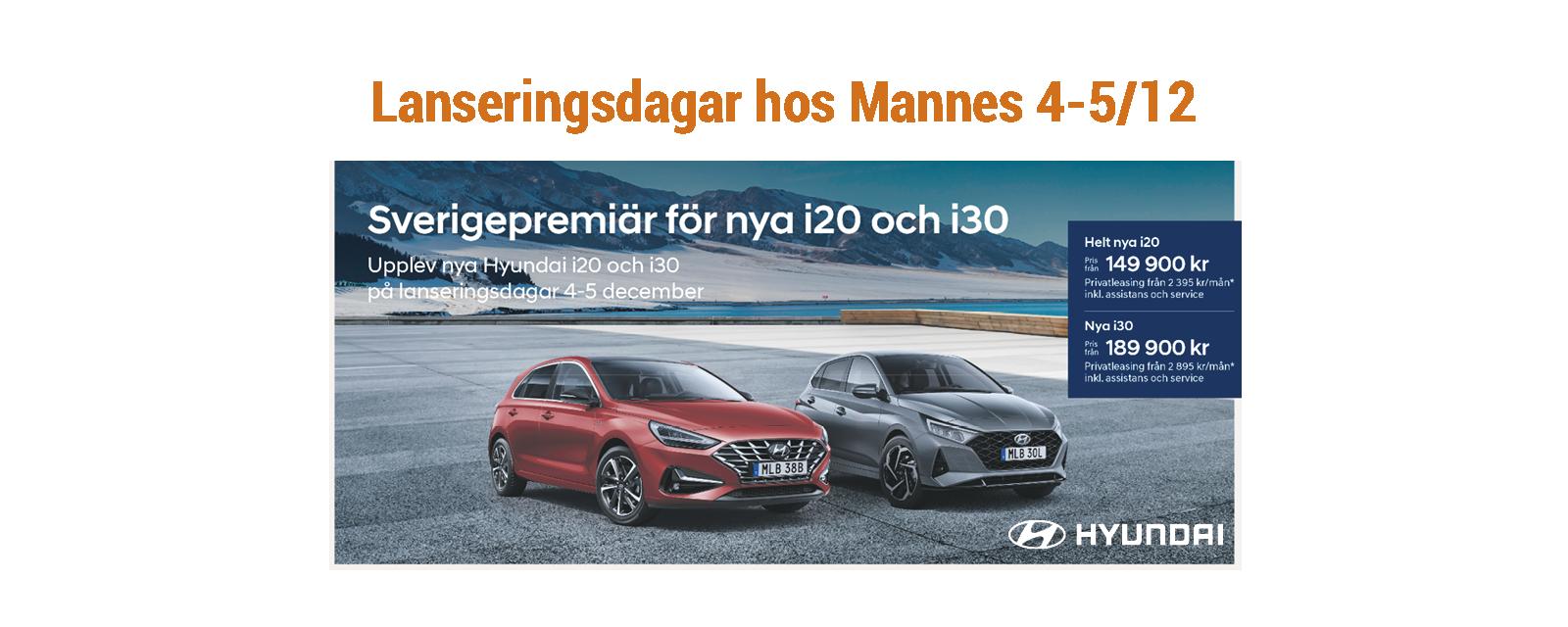 Lanseringsdagar Hyundai hos Mannes 4 och 5 december